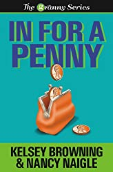 IN FOR A PENNY (The Granny Series Book 1) (English Edition)