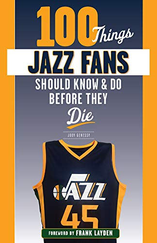 100 Things Jazz Fans Should Know & Do Before They Die (100 Things...fans Should Know)