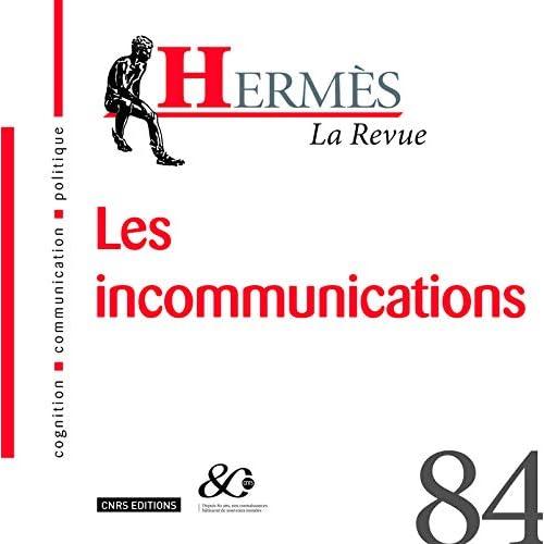 Hermès - numéro 84 La Revue - Les incommunications (84)