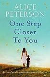One Step Closer to You