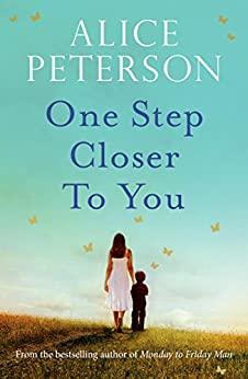 One Step Closer to You by [Peterson, Alice]