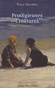 """Afficher """"Prodigieuses créatures"""""""