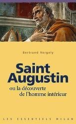 Saint Augustin ou la découverte de l'homme intérieur