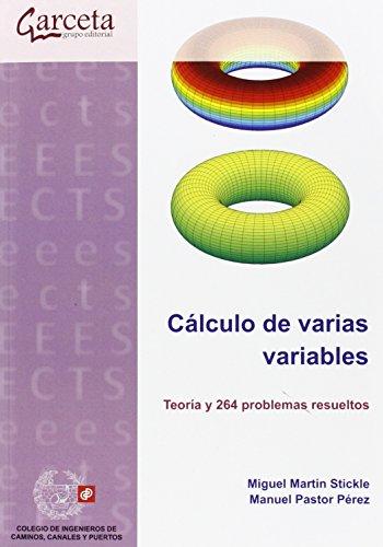 Cálculo de varias variables. Teoría y problemas resueltos (Texto (garceta)) por Miguel Martín Stickle