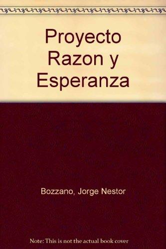 Proyecto Razon y Esperanza