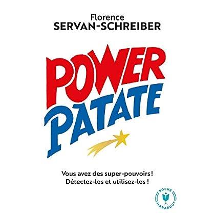 Power Patate: Vous avez des super-pouvoirs ! Détectez-les et utilisez-les !