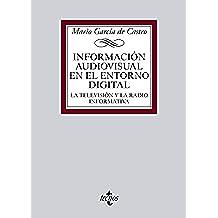 Información audiovisual en el entorno digital (Derecho - Biblioteca Universitaria De Editorial Tecnos)