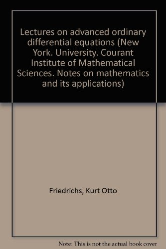 Lectures on Advanced Ordinary Differential Equations