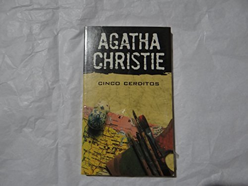 Agatha Christie Cinco Cerditos by AGATHA CHRISTIE (2007-08-02)