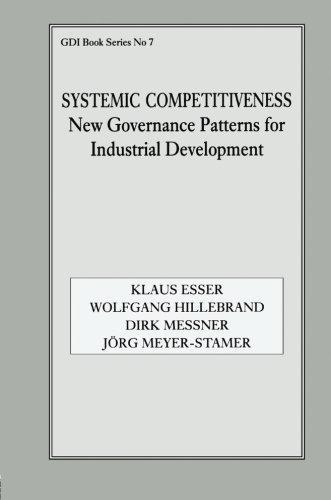 Systemic Competitiveness: New Governance Patterns for Industrial Development (German Development Institute)