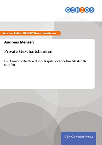private-geschaftsbanken-die-commerzbank-will-ihre-kapitallocher-ohne-staatshilfe-stopfen