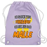 Urlaub - Ich brauche keine Therapie ich muss nur nach Malle - Unisize - Pastell Lila - WM110 -...