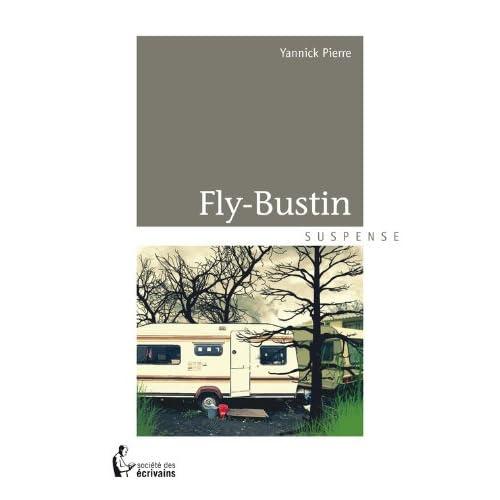 Fly-Bustin