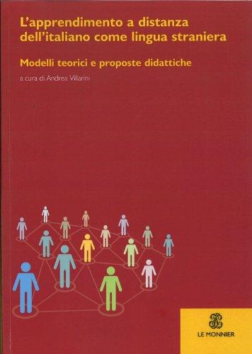 L'apprendimento a distanza dell'italiano come lingua straniera. modelli teorici e proposte didattiche