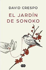 El jardín de Sonoko par David Crespo