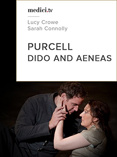purcell-dido-and-aeneas-lucy-crowe-sarah-connolly-covent-garden-2009