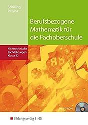 Berufsbezogene Mathematik für die Fachoberschule   (Nichttechnische Fachrichtungen , Band 12)