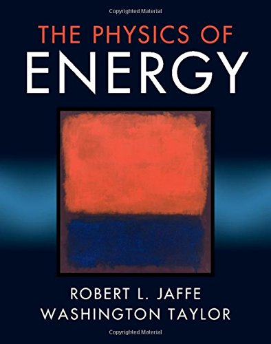 The Physics of Energy por Robert L. Jaffe