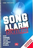 Song Alarm Zeitlos - das Songbuch für die ganze Familie mit über 200 Songs von Traditionals über Oldies bis Top Hits [Musiknoten] (Ringbindung)