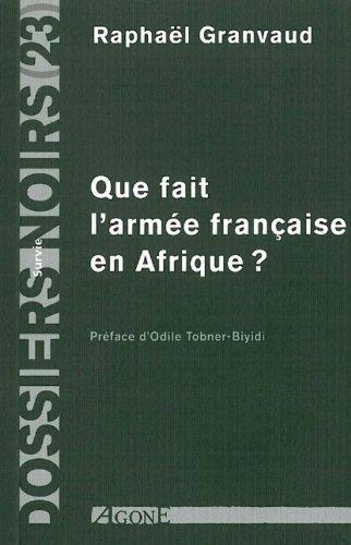 que-fait-l-39-arme-franaise-en-afrique