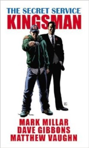 The Secret Service - Kingsman by Mark Millar, Dave Gibbons (2014) Paperback