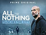 All or Nothing: Manchester City - Staffel 1 [OV/OmU]