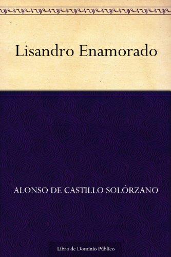 Lisandro Enamorado por Alonso de Castillo Solórzano