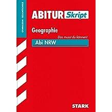 Abiturskript - Geographie Nordrhein-Westfalen
