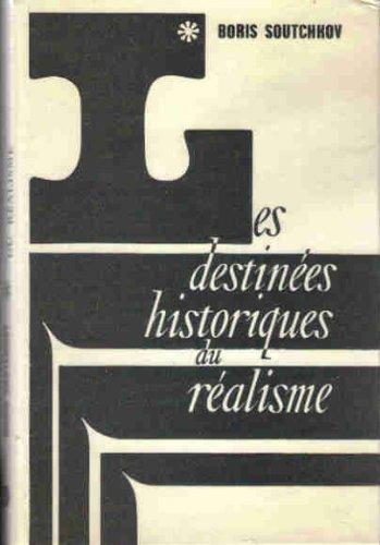 Les destinées historiques du réalisme