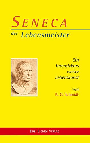 Ø Antike (SENECA der Lebensmeister: Ein Intensivkurs weiser Lebenskunst)