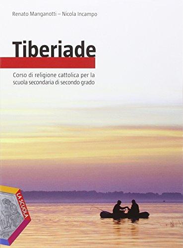 Tiberiade. Ediz. plus. Per le Scuole superiori. Con e-book. Con espansione online