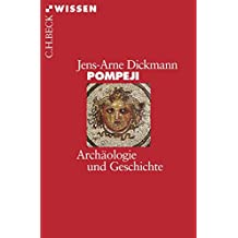 Pompeji: Archäologie und Geschichte (Beck'sche Reihe)