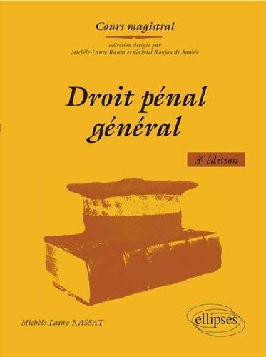 Droit Pénal Général par Michèle-Laure Rassat