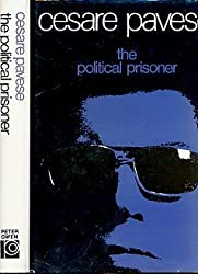 The Political Prisoner by Cesare Pavese (1986-06-01)