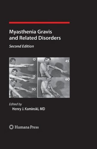 Myasthenia Gravis and Related Disorders (Current Clinical Neurology) (2008-12-12)
