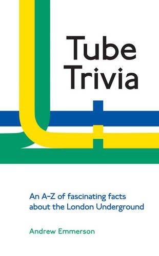 Tube Trivia por Andrew Emmerson