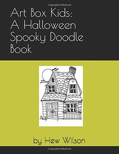 Art Box Kids: A Halloween Spooky Doodle Book
