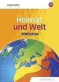 Heimat und Welt Weltatlas / Ausgabe Sachsen-Anhalt: Heimat und Welt Weltatlas: Sachsen-Anhalt -