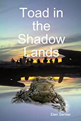 Toad in the Shadow Lands
