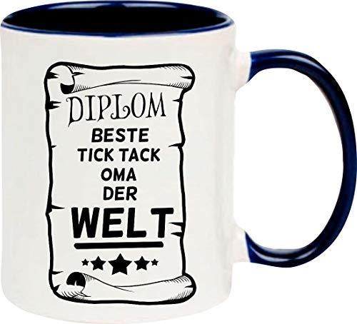 Shirtinstyle Kaffeepott Kaffeetasse DIPLOM Beste Tick Tack Oma der Welt, blau
