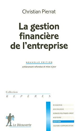 La gestion financière de l'entreprise par Christian Pierrat