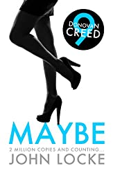Maybe (Donovan Creed Book 9)