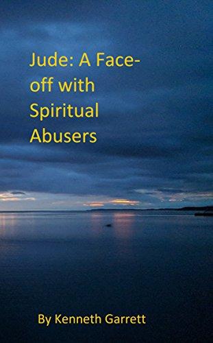 Jude: Facing Off with Spiritual Abusers (English Edition) por Kenneth Garrett