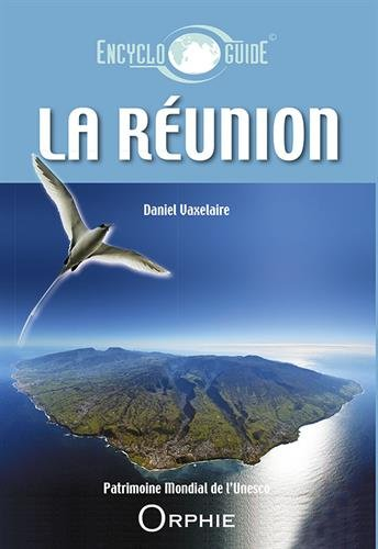 La Réunion par Daniel Vaxelaire