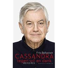 Cassandra tegen wil en dank