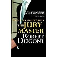 [(The Jury Master)] [Author: Robert Dugoni] published on (February, 2007)