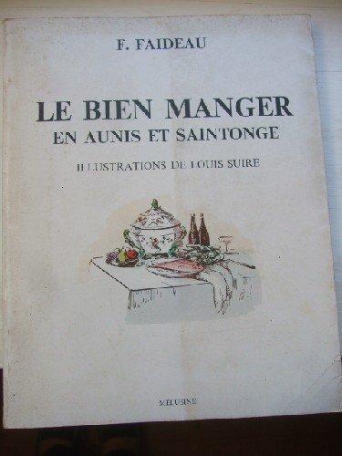 Le Bien manger en Aunis et en Saintonge.