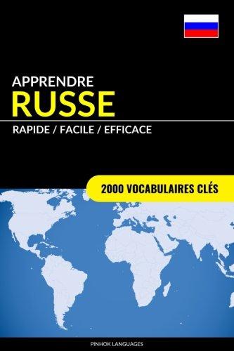 Apprendre le russe - Rapide / Facile / Efficace: 2000 vocabulaires clés par Pinhok Languages