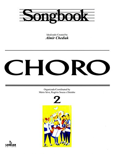 SONGBOOK - CHORO VOL. 2