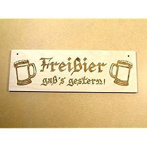"""Lustiges Holzschild """"Freibier gab's gestern"""" Holz Bier Schild Fun Kneipe Party"""